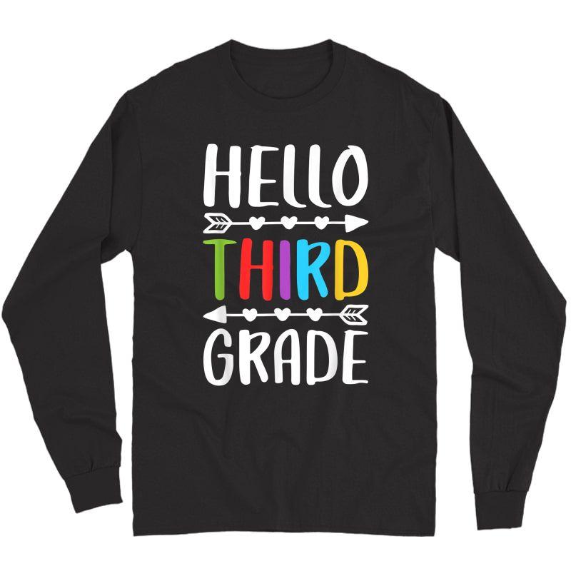 Hello Third Grade T-shirt 3rd Grade Tea Student Gift T-shirt Long Sleeve T-shirt