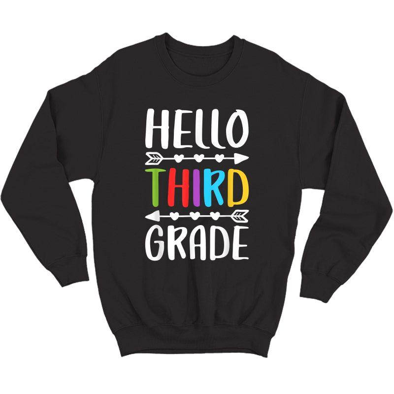 Hello Third Grade T-shirt 3rd Grade Tea Student Gift T-shirt Crewneck Sweater