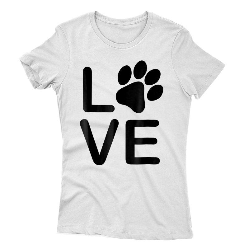I Love My Dog Tshirt - Girls Guys Paw Print T-shirts.