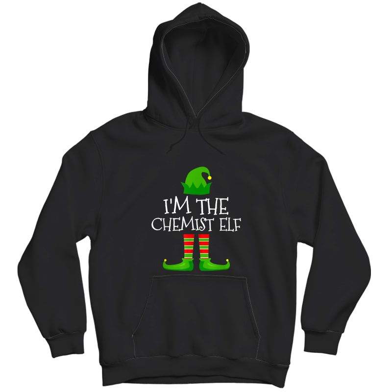 I'm The Chemist Elf Family Matching Christmas Pajama Gifts T-shirt Unisex Pullover Hoodie