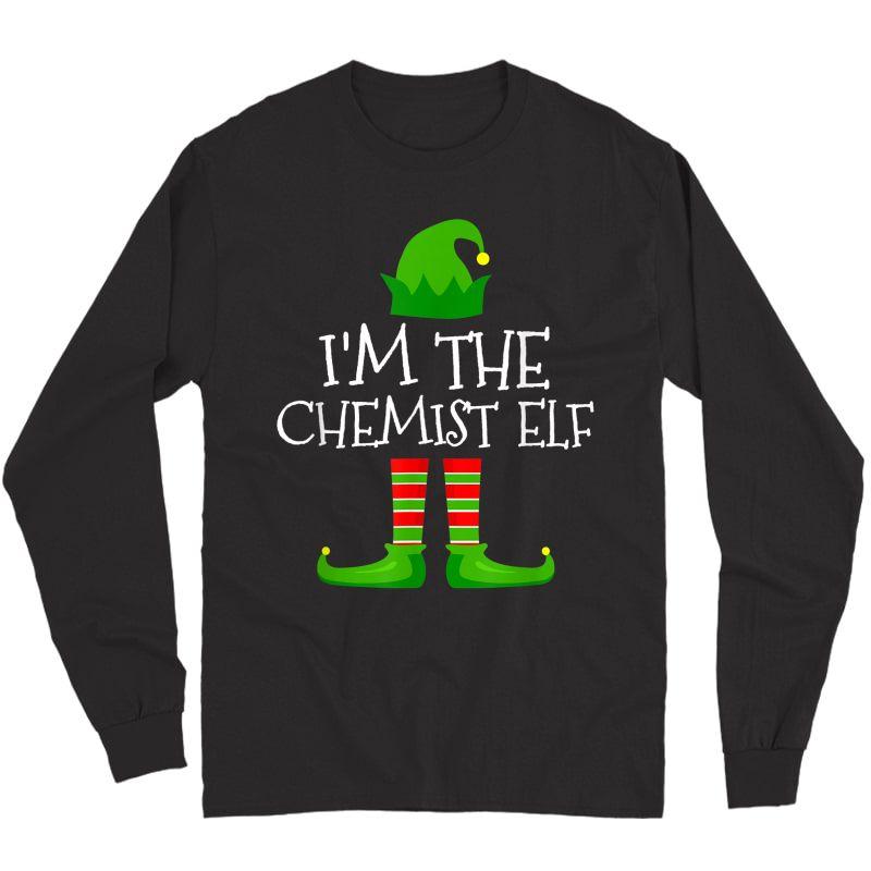 I'm The Chemist Elf Family Matching Christmas Pajama Gifts T-shirt Long Sleeve T-shirt