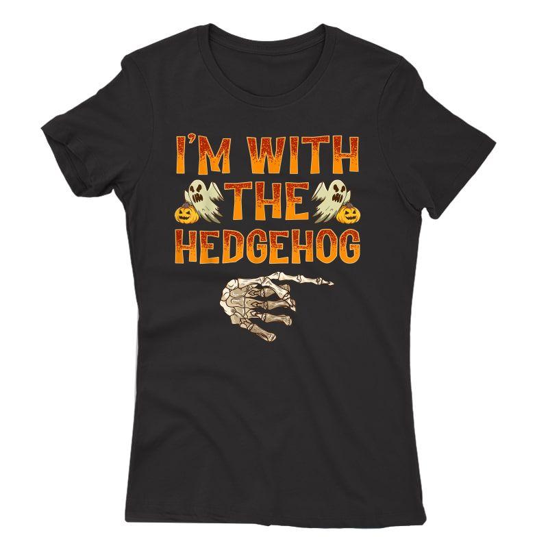 I'm With The Hedgehog Shirt Costume Funny Halloween Couple T-shirt