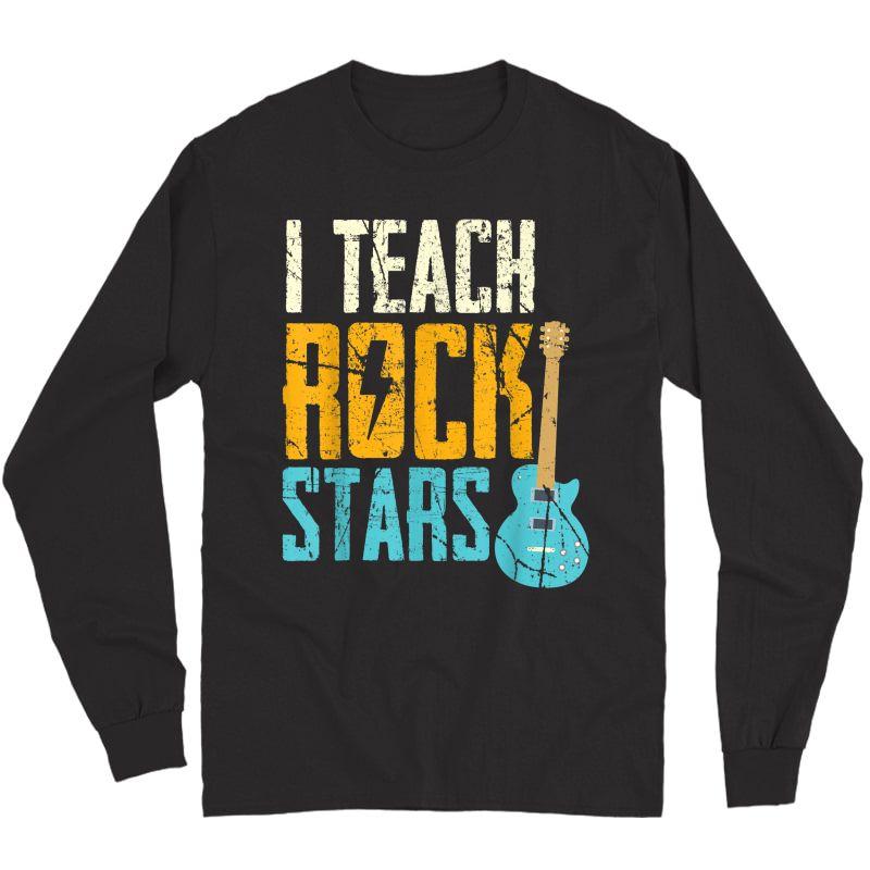 I Teach Rockstars / Band / Orchestra Tea T-shirt Long Sleeve T-shirt