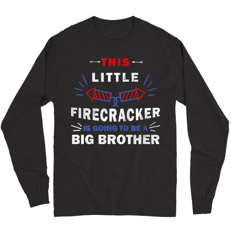 Big Brother 4th Of July Pregnancy Announcet T-shirt Long Sleeve T-shirt