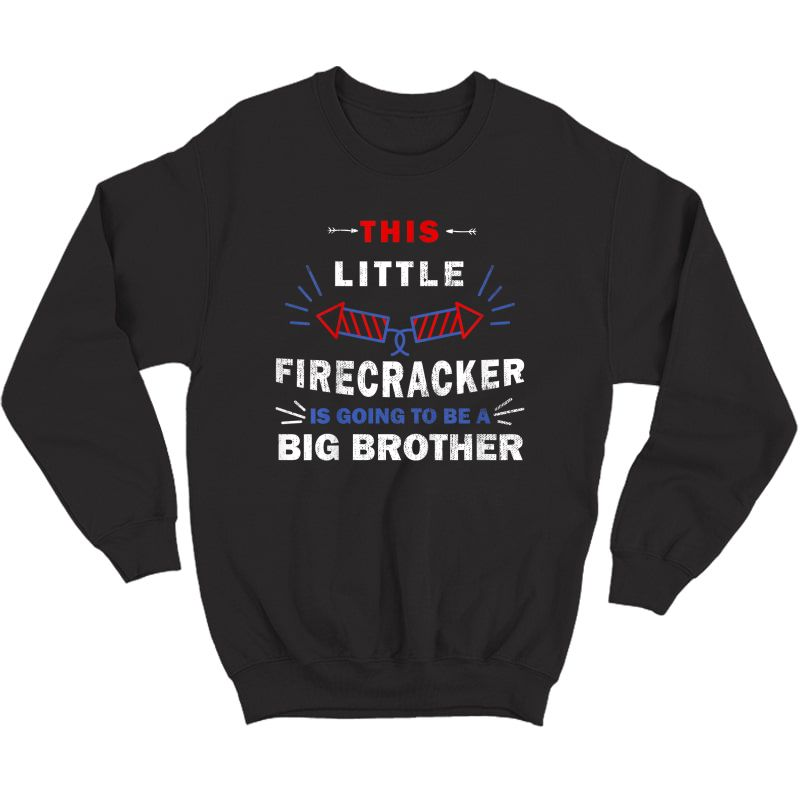 Big Brother 4th Of July Pregnancy Announcet T-shirt Crewneck Sweater
