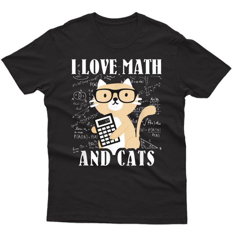 Math Kitty Cat I Love Math And Cats Mathematics Math Gifts T-shirt