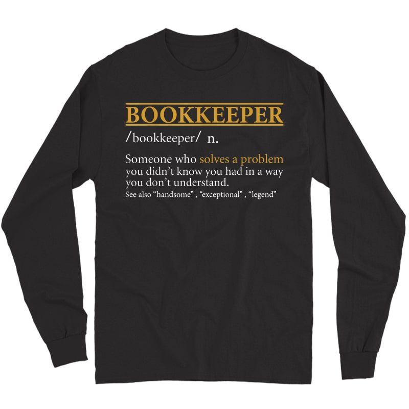 S Funny Bookkeeper Definition Birthday Or Christmas Gift T-shirt Long Sleeve T-shirt