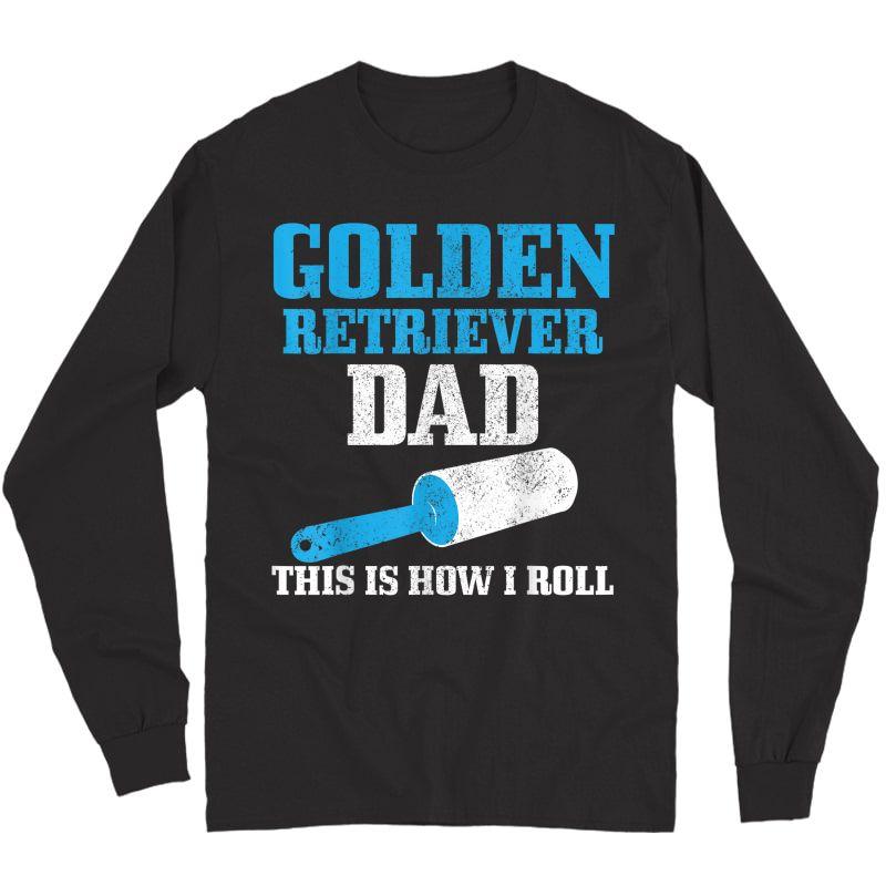 S Golden Retriever Dad Dog Hair Funny Golden Retriever T-shirt Long Sleeve T-shirt