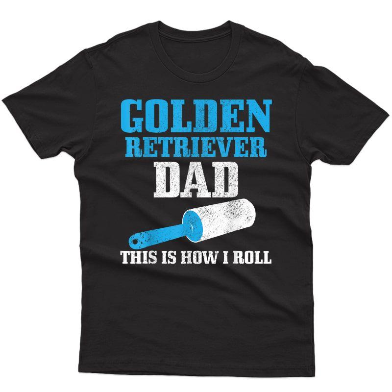 S Golden Retriever Dad Dog Hair Funny Golden Retriever T-shirt