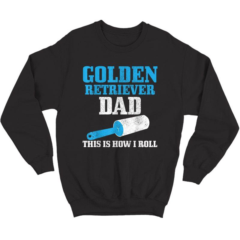 S Golden Retriever Dad Dog Hair Funny Golden Retriever T-shirt Crewneck Sweater
