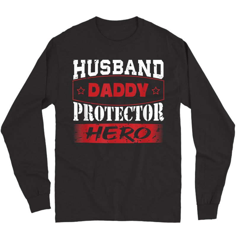 S Husband Daddy Protector Hero T-shirt Father's Day Gift T-shirt Long Sleeve T-shirt