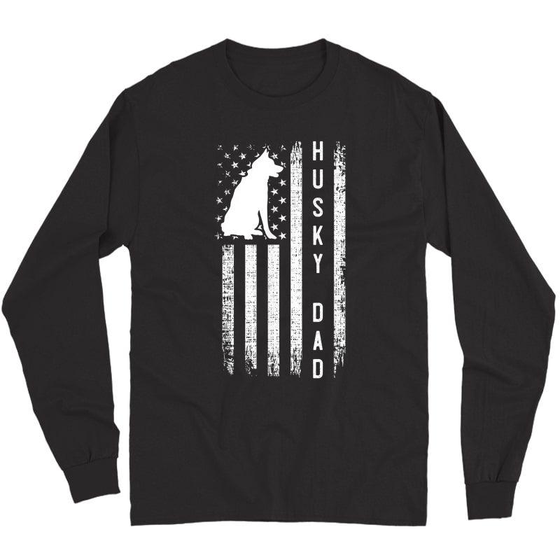 S Husky Lover Gift Siberian Husky Dad American Flag Dog Lover T-shirt Long Sleeve T-shirt