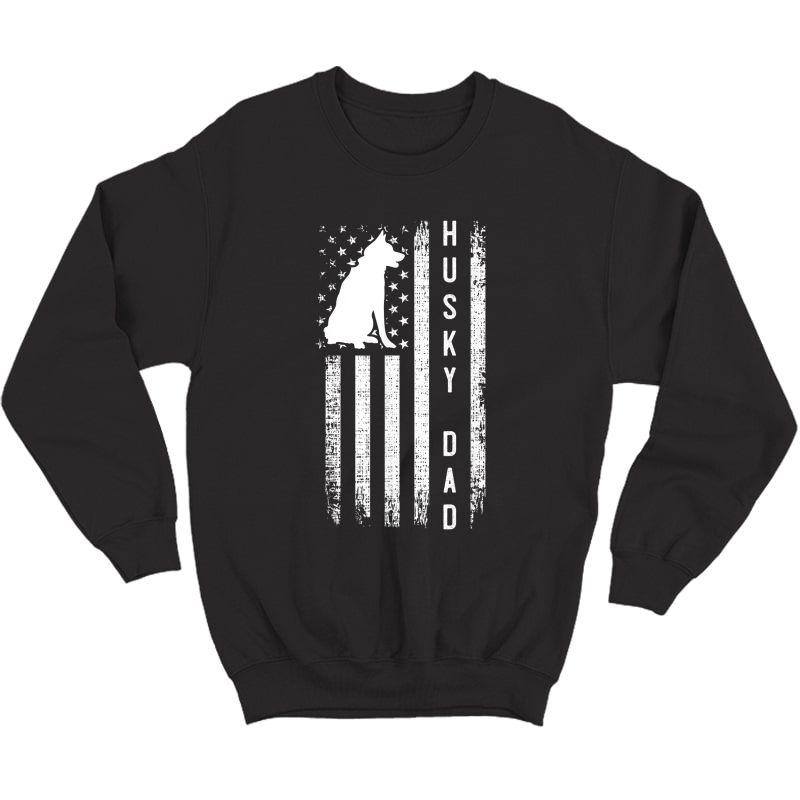 S Husky Lover Gift Siberian Husky Dad American Flag Dog Lover T-shirt Crewneck Sweater