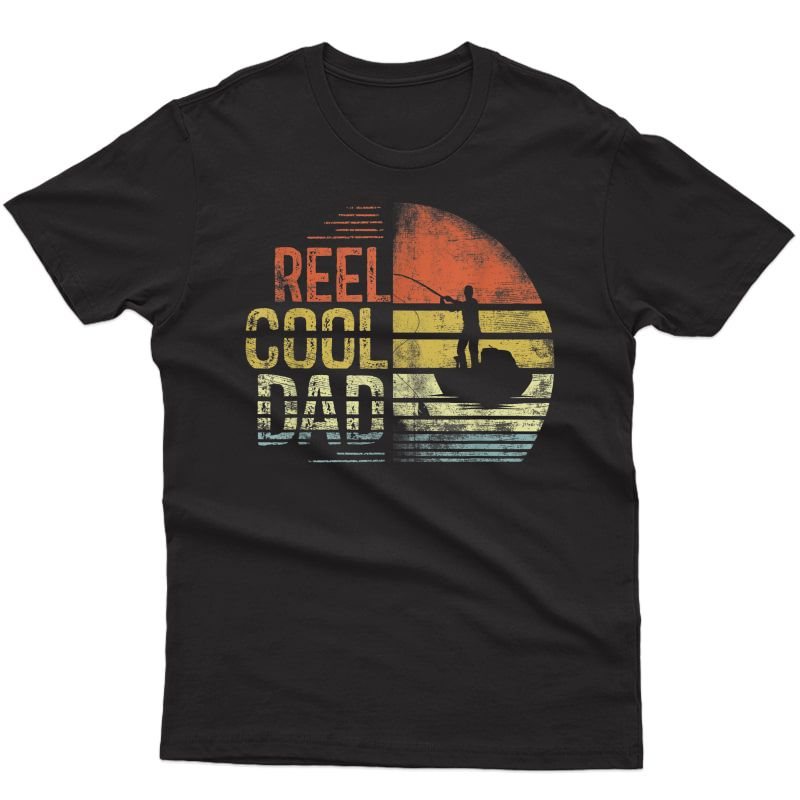 S Reel Cool Dad Fisherman Daddy Father's Day Gifts Fishing T-shirt