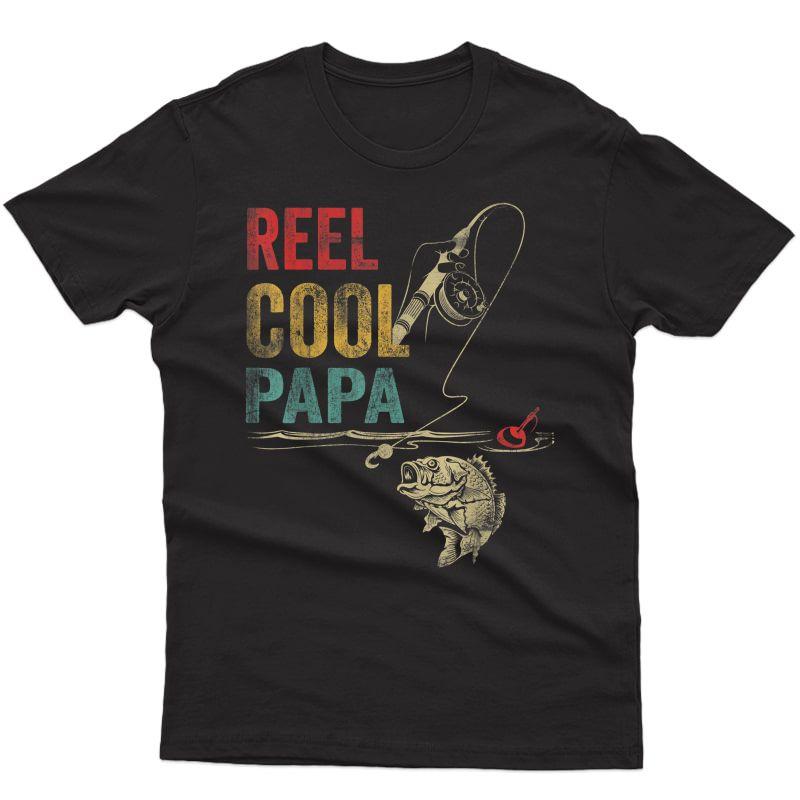 S Reel Cool Papa Fish Fishing Shirt Father's Day T-shirt