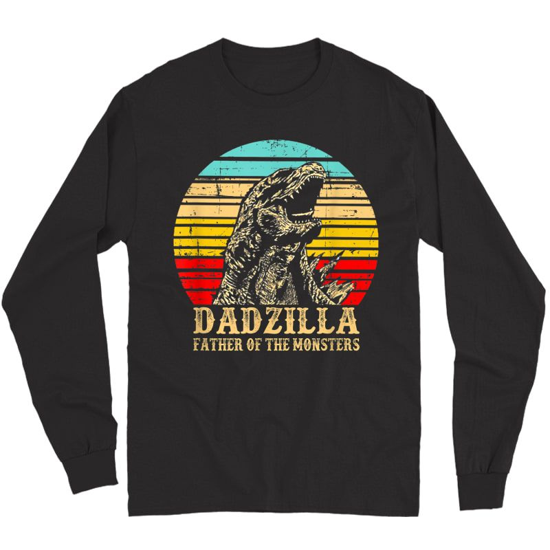 S Vintage Dadzilla Father Of The Monsters Shirt Funny T-shirt Long Sleeve T-shirt