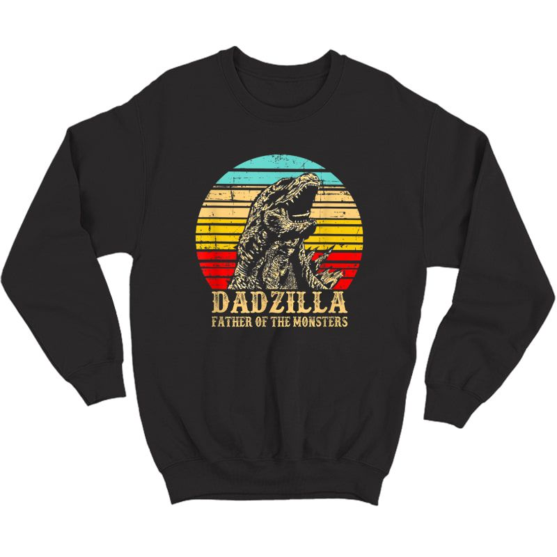 S Vintage Dadzilla Father Of The Monsters Shirt Funny T-shirt Crewneck Sweater