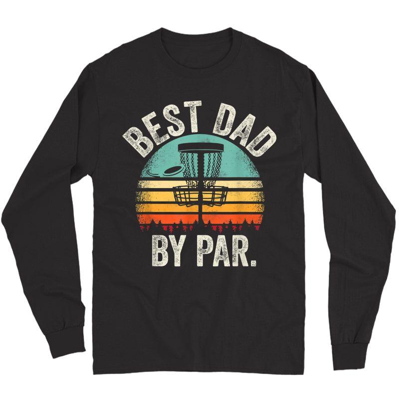 S Vintage Disc Golf Dad Gift - Best Dad By Par Disk Golf T-shirt Long Sleeve T-shirt