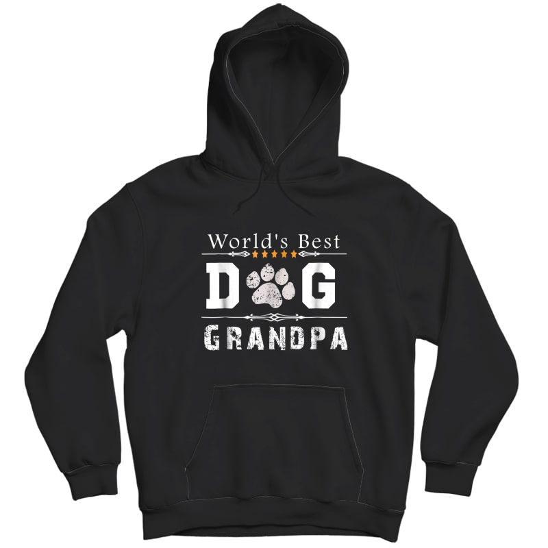 S World's Best Dog Grandpa T-shirt Unisex Pullover Hoodie