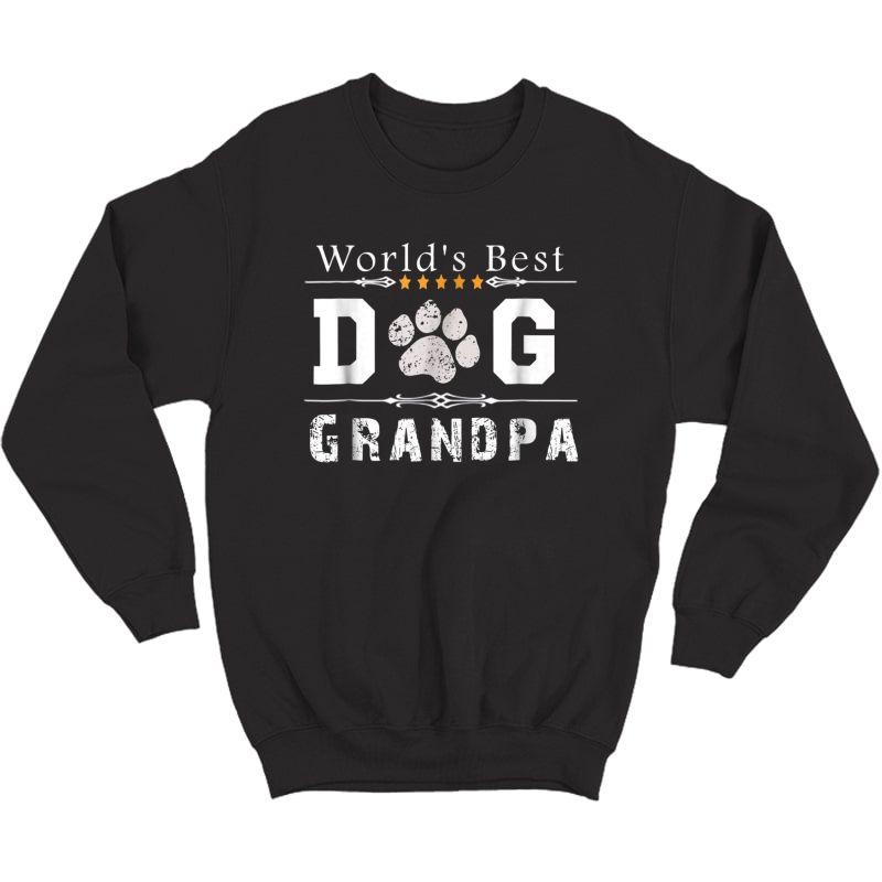 S World's Best Dog Grandpa T-shirt Crewneck Sweater