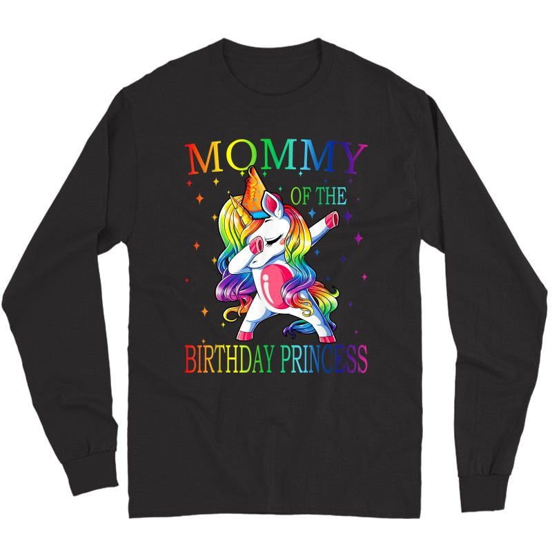 Mommy Of The Birthday Princess Unicorn Girl T-shirt Long Sleeve T-shirt