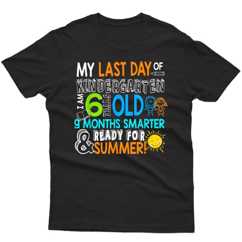 My Last Day Of Kindergarten Excited For Summer Vacation Gift T-shirt