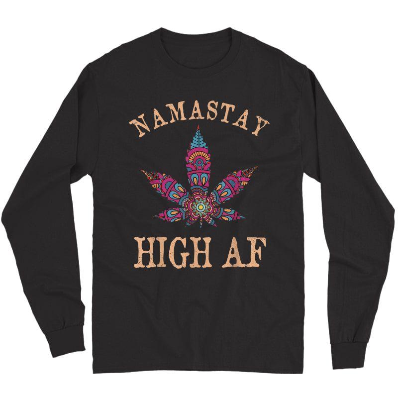 Namastay High Af Yoga Lover Namaste Weed Leaf Funny T-shirt Long Sleeve T-shirt