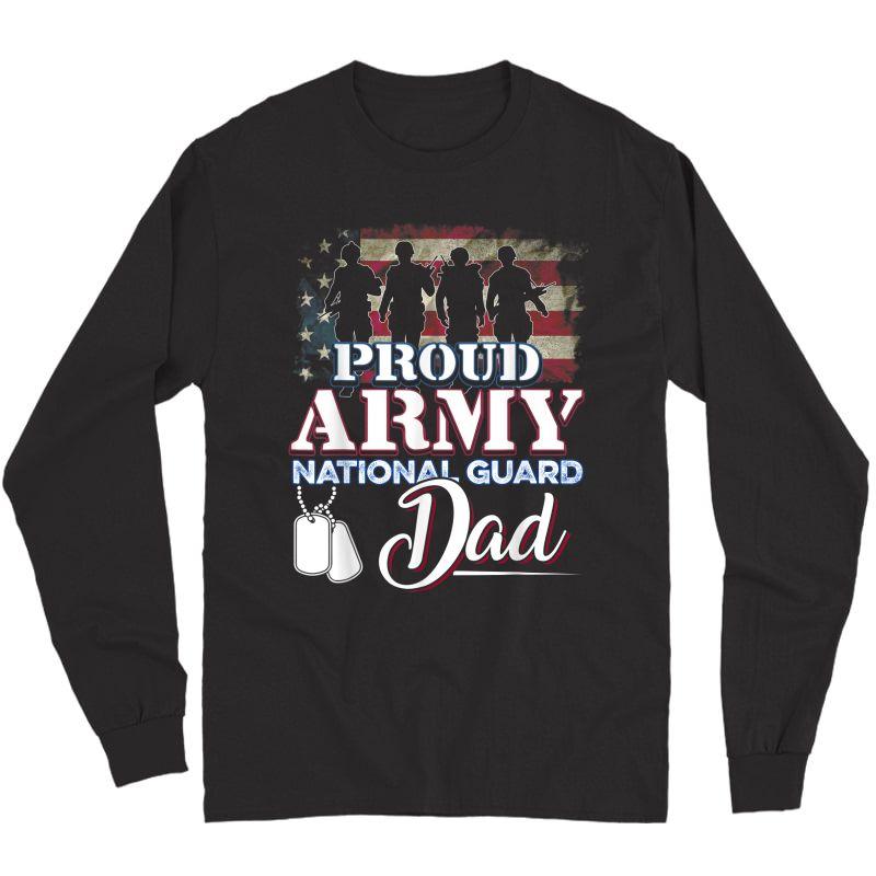 National Guard Dad Shirt Proud Army National Guard T-shirt Long Sleeve T-shirt