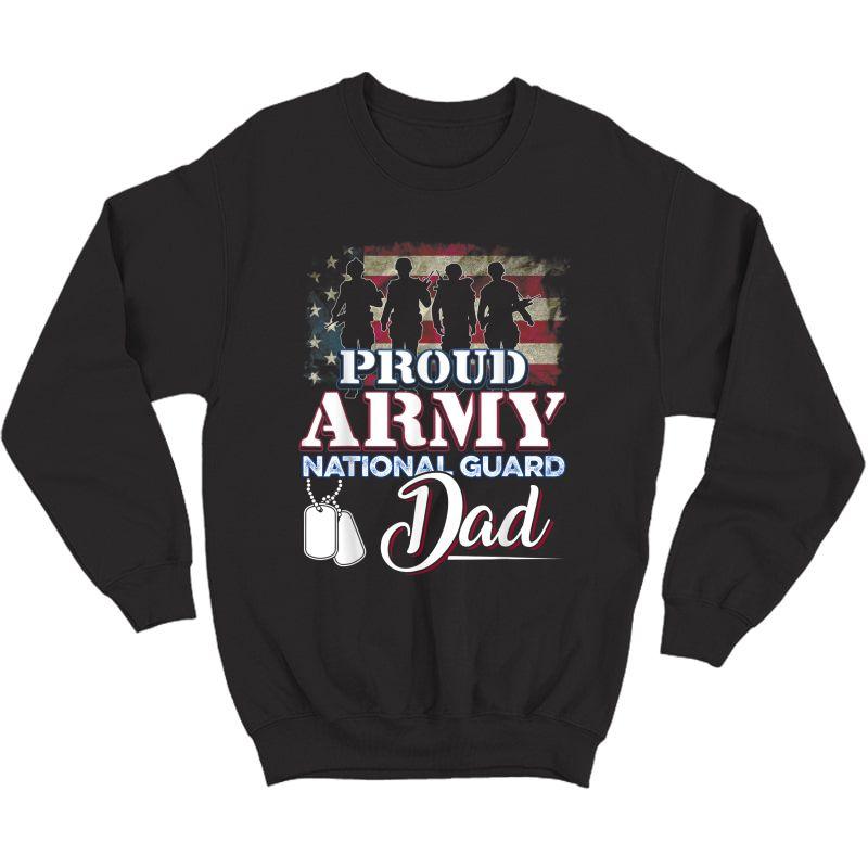 National Guard Dad Shirt Proud Army National Guard T-shirt Crewneck Sweater