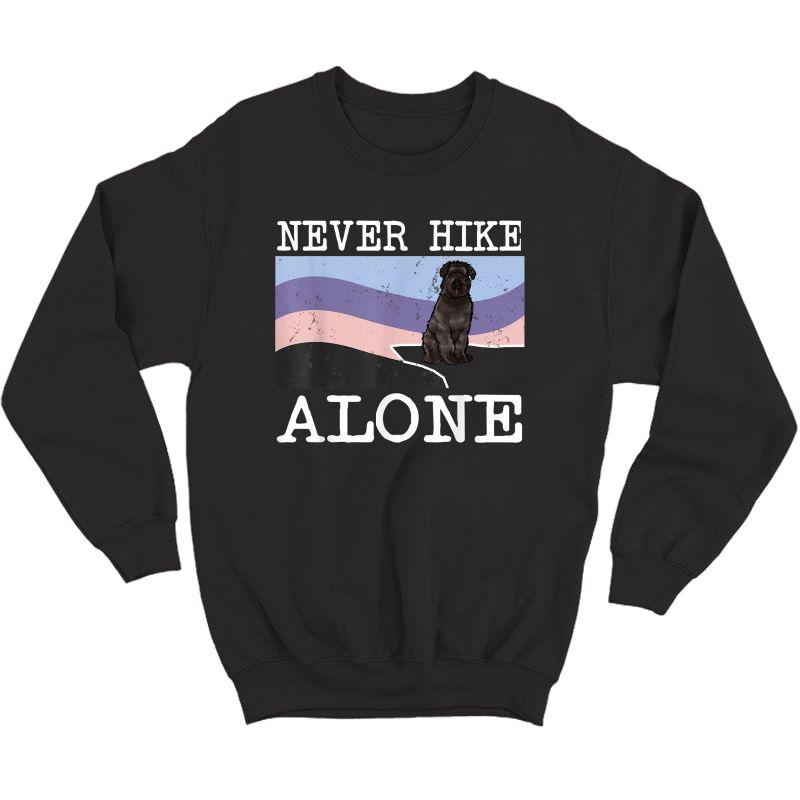 Never Hike Alone Bouvier Des Flandres Dog Hiking T-shirt Crewneck Sweater