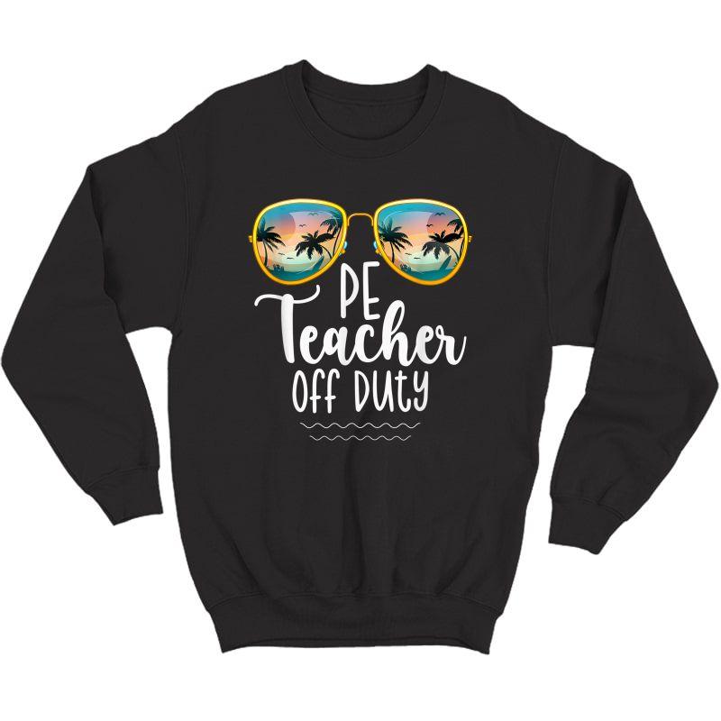 Off Duty Gym Pe Tea Beach Summer Trip Shirt T-shirt Crewneck Sweater