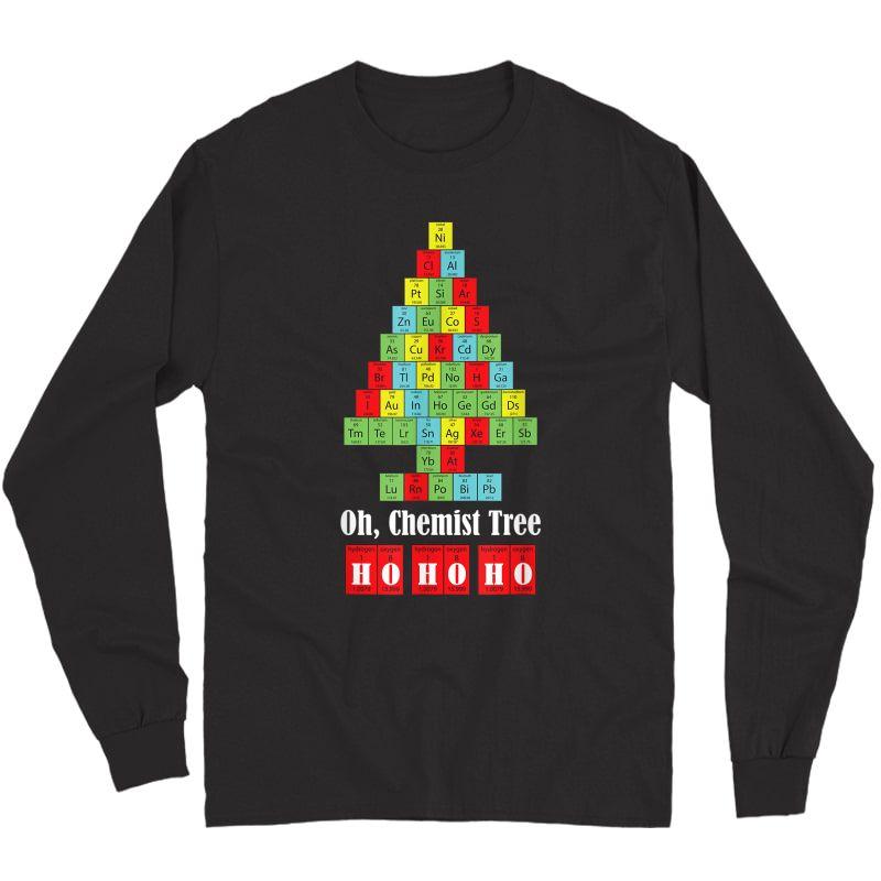 Oh Chemist Tree Chemistry Christmas Science Tea T-shirt Long Sleeve T-shirt