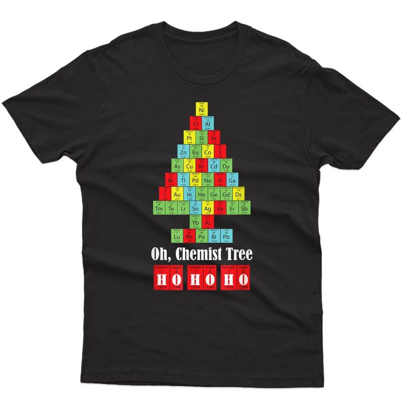 Oh Chemist Tree Chemistry Christmas Science Tea T-shirt