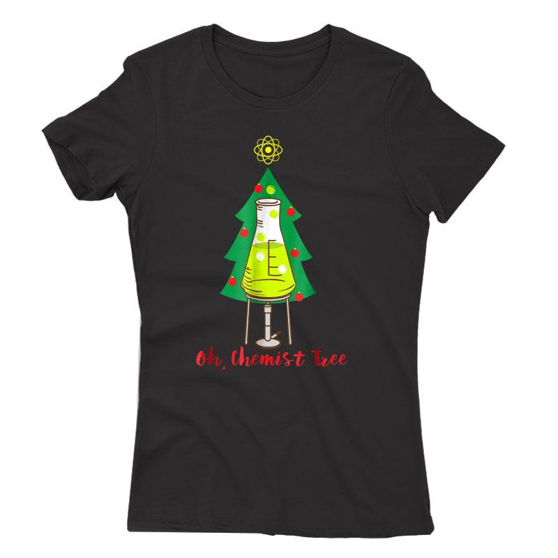 Oh Chemist Tree Funny Science Chemistry Christmas T-shirt