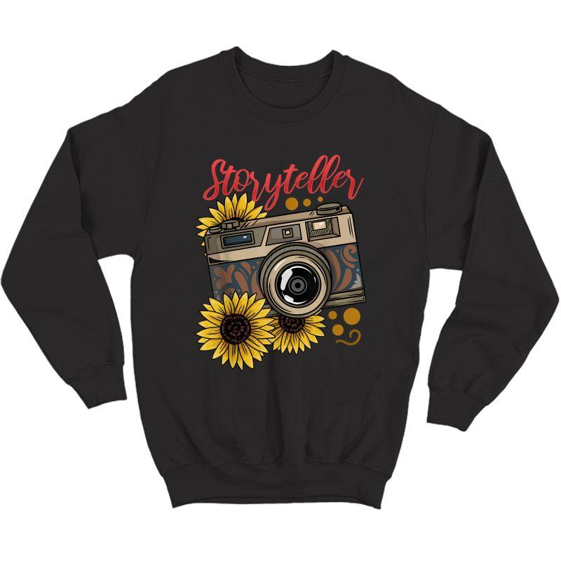 Photographer Photography Storyteller Camera Gift T-shirt Crewneck Sweater