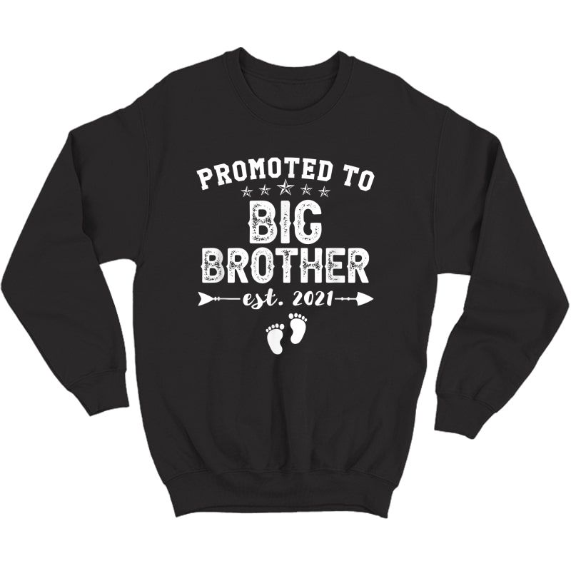 Promoted To Big Brother 2021 Soon To Be Bigbrother Gift Baby T-shirt Crewneck Sweater