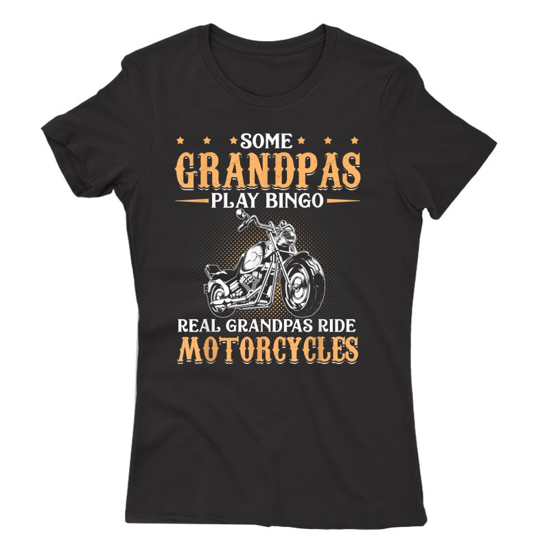 Real Grandpas Ride Motorcycles Gifts For Grandfather T-shirt