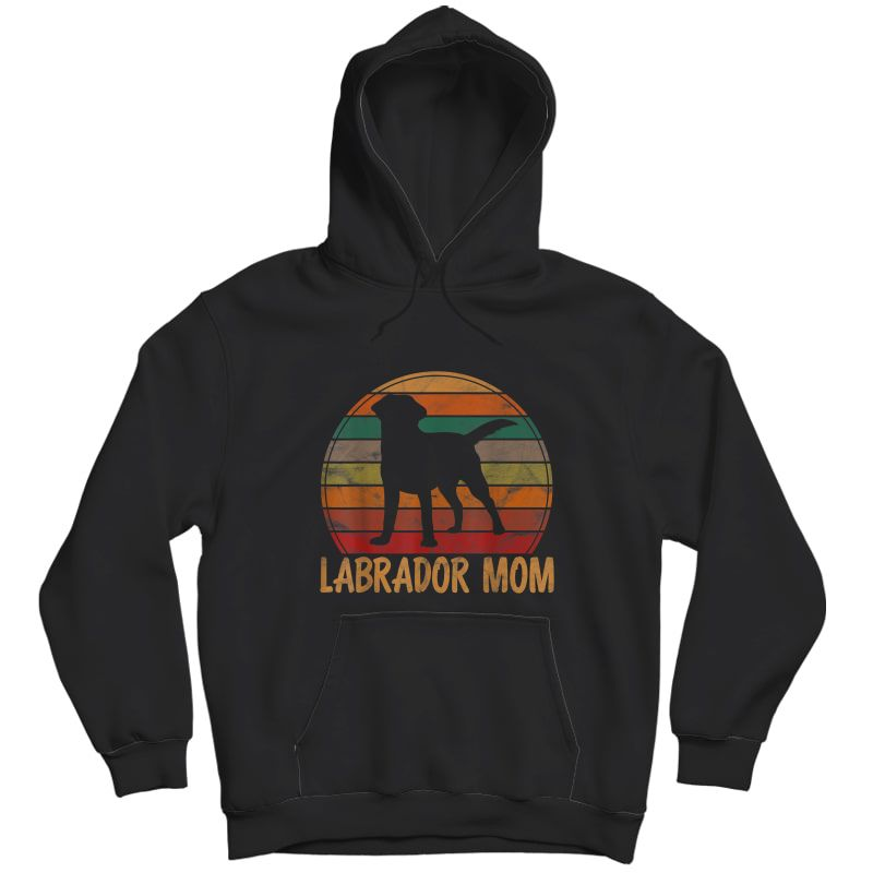 Retro Labrador Mom Dog Mother Pet Golden Black Lab Mama T-shirt Unisex Pullover Hoodie