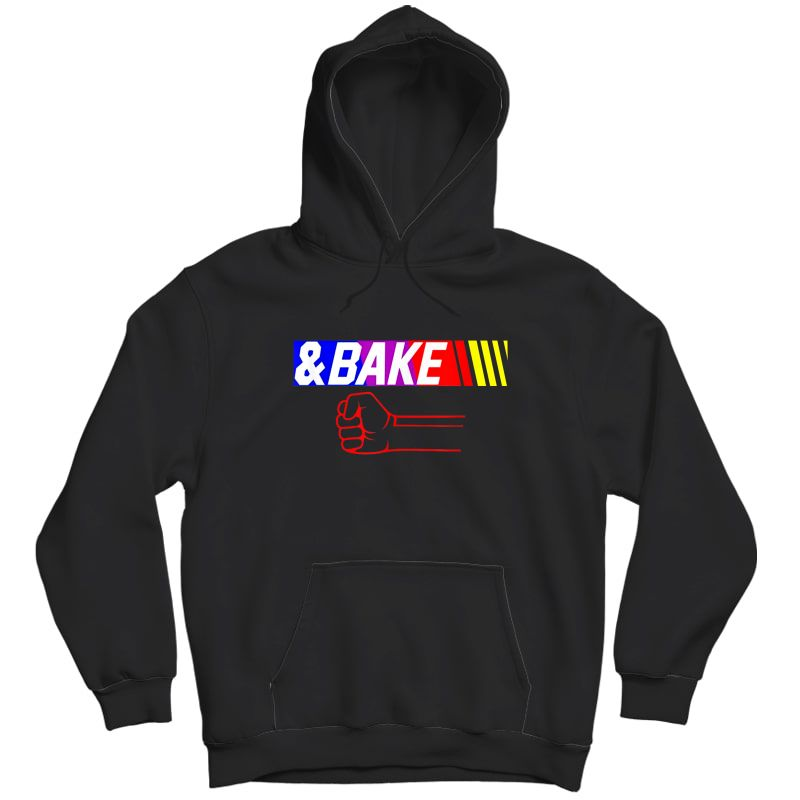 Shake And Bake Funny Family Lover Dad Daughter Son Matching T-shirt Unisex Pullover Hoodie