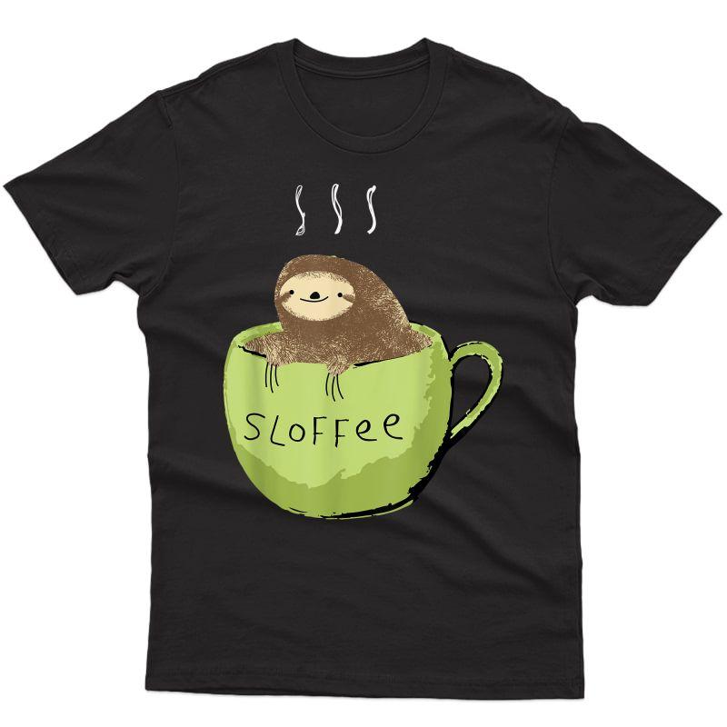 Sloffee Coffee Lover Fanatic Sloth In A Mug T-shirt