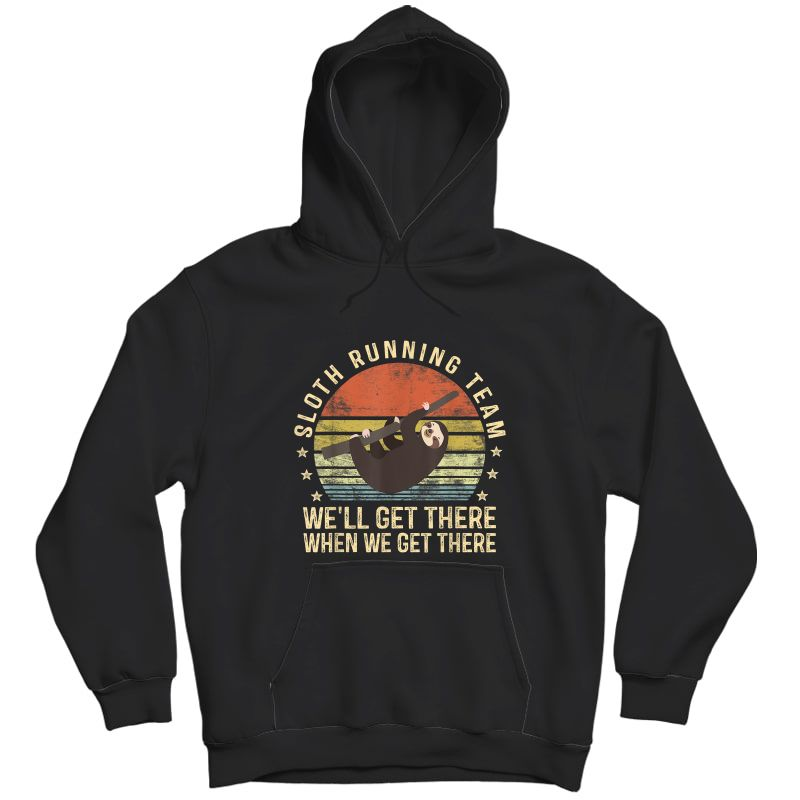 Sloth Running Team Funny Lazy Sloth Lover Gifts Vintage T-shirt Unisex Pullover Hoodie