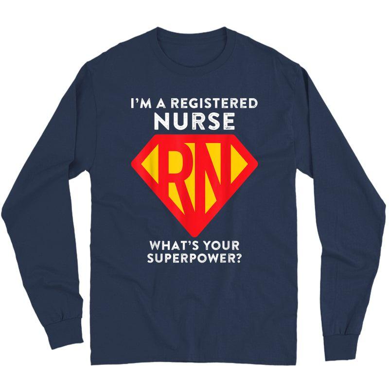 Super Nurse Rn Superhero Registered Nurse Hero Shirts Long Sleeve T-shirt