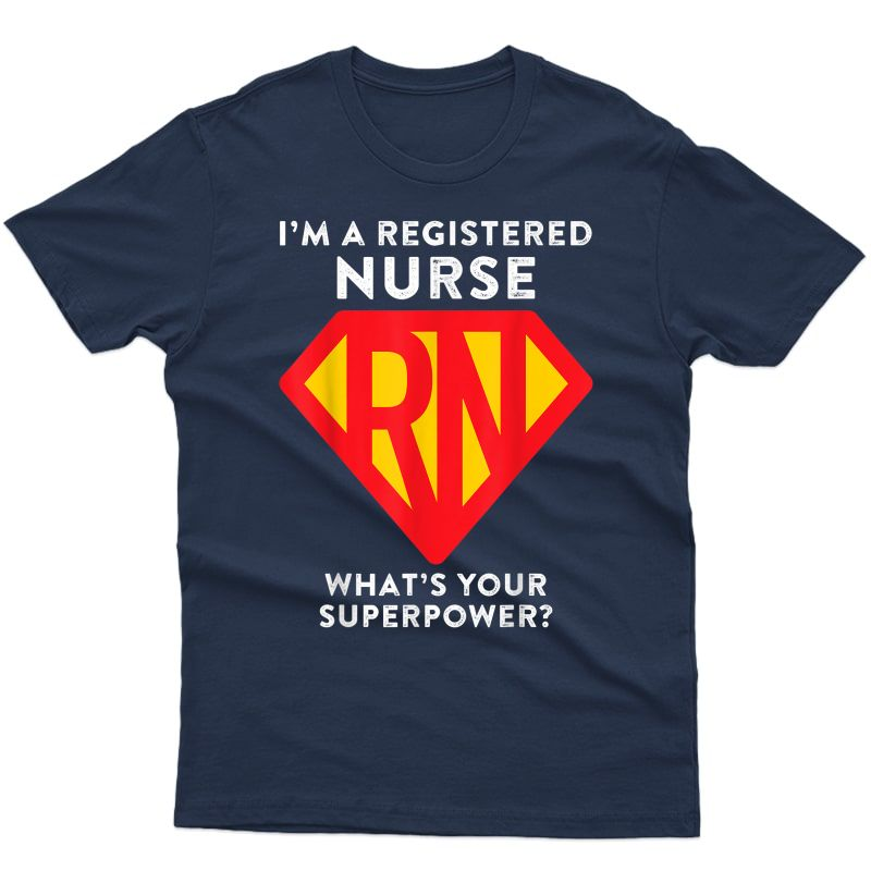 Super Nurse Rn Superhero Registered Nurse Hero Shirts