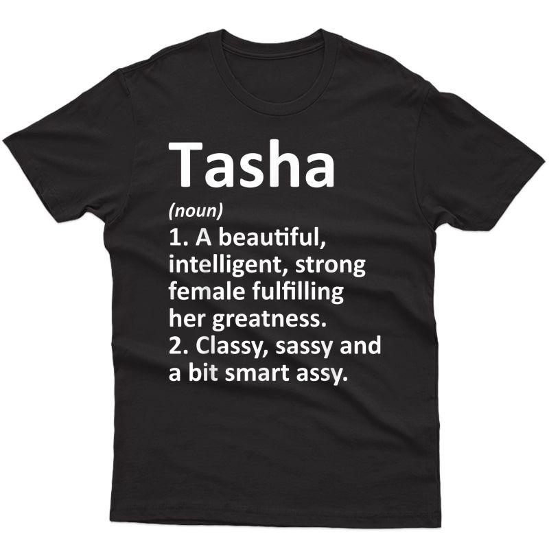 Tasha Definition Personalized Name Funny Christmas Gift T-shirt