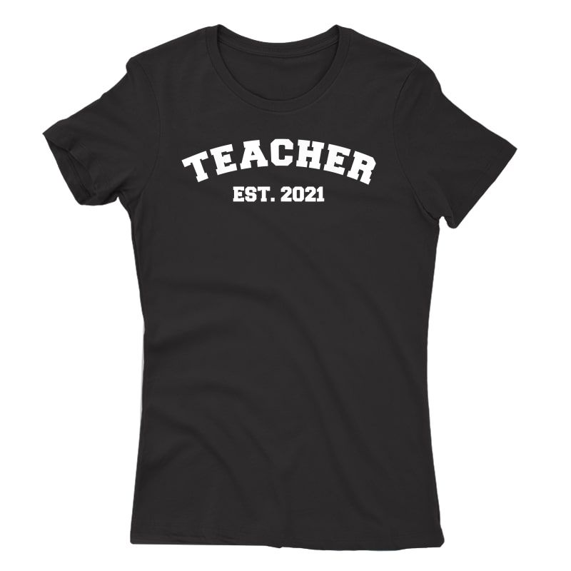Tea Est. 2021 College Student Graduation Gift T-shirt