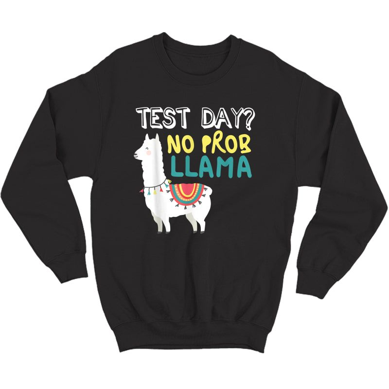 Test Day Tea Exam Testing Teaching Funny T-shirt Crewneck Sweater