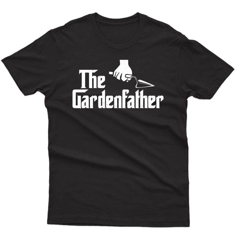 The Gardenfather Funny Gardening Father's Day Premium T-shirt