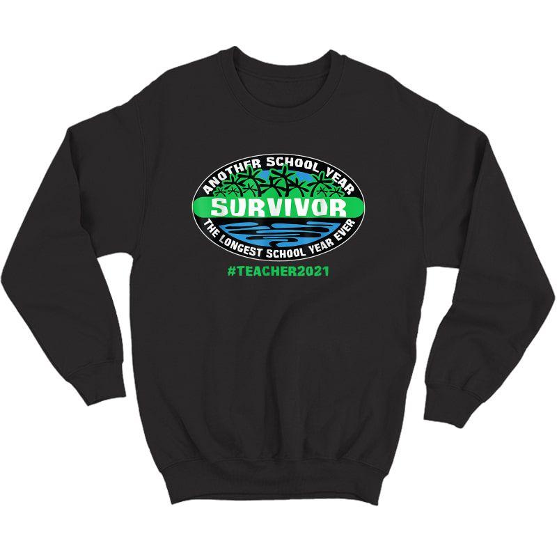 The Longest School Year Ever Tea 2021 T-shirt Crewneck Sweater