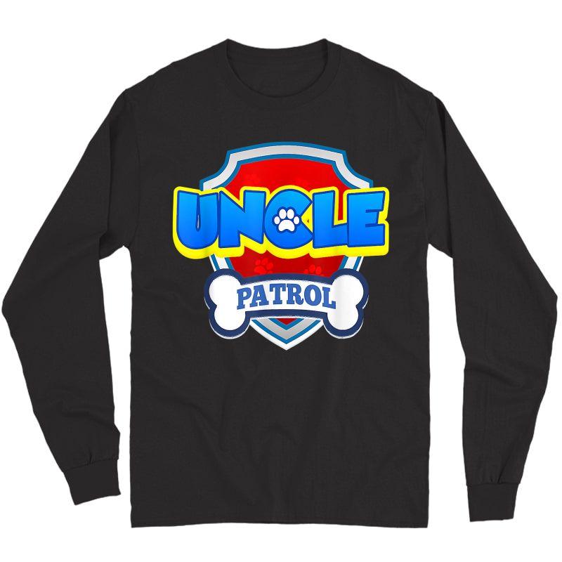 Uncle Patrol Dog Funny Gift Birthday Party T-shirt T-shirt Long Sleeve T-shirt