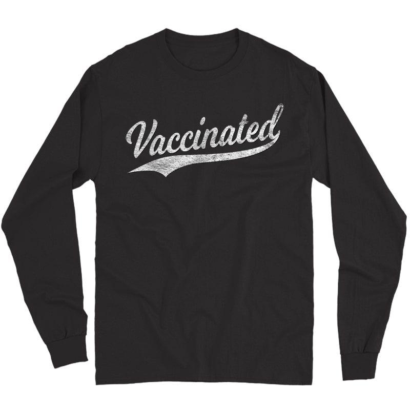 Vaccinated Baseball Sports Script Cursive Vaccine T-shirt Long Sleeve T-shirt
